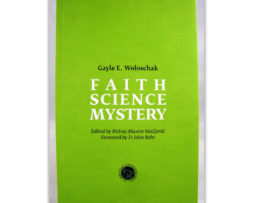 Faith_science_mystery_woloschak
